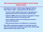 other issues associated with motor vehicle waste disposal wells