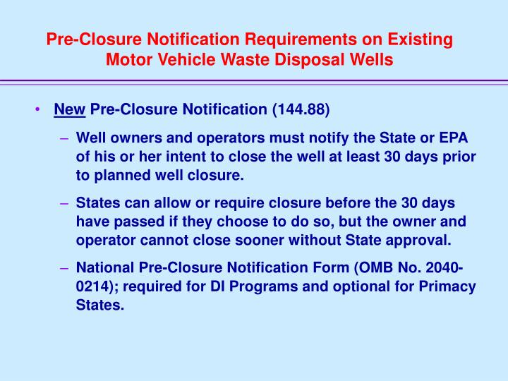 Pre-Closure Notification Requirements on Existing Motor Vehicle Waste Disposal Wells
