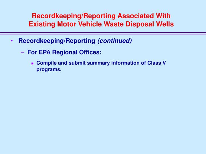 Recordkeeping/Reporting Associated With