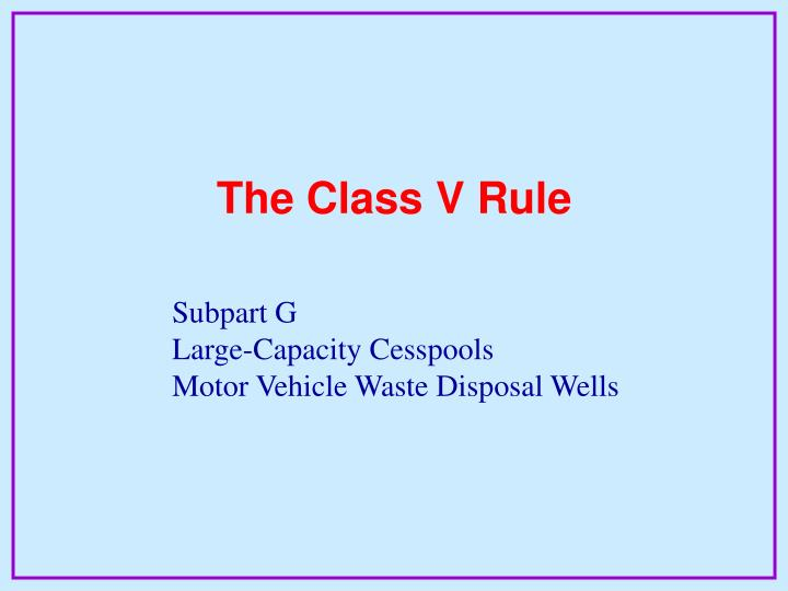 The Class V Rule