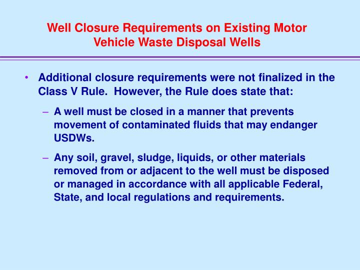 Well Closure Requirements on Existing Motor Vehicle Waste Disposal Wells