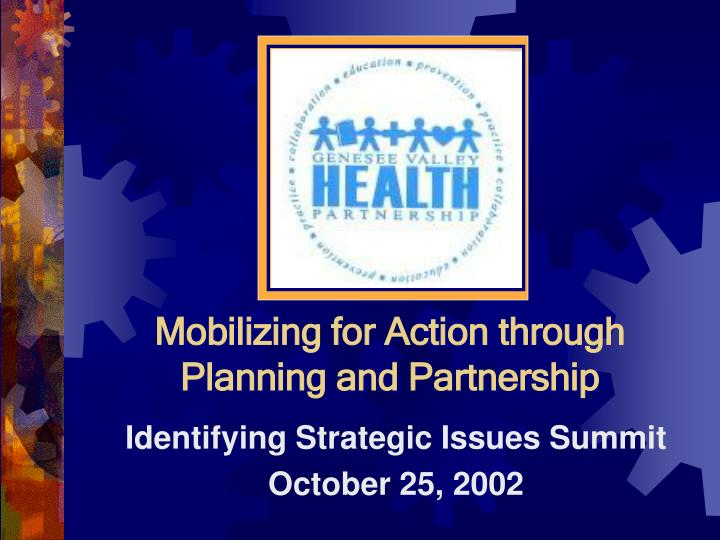 Mobilizing for action through planning and partnership l.jpg