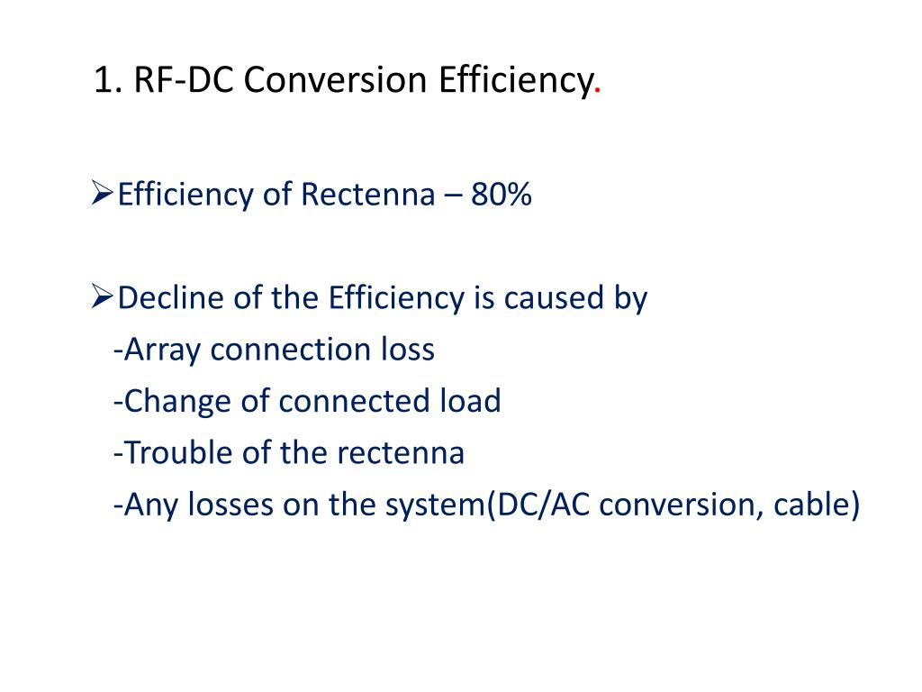 1. RF-DC Conversion Efficiency