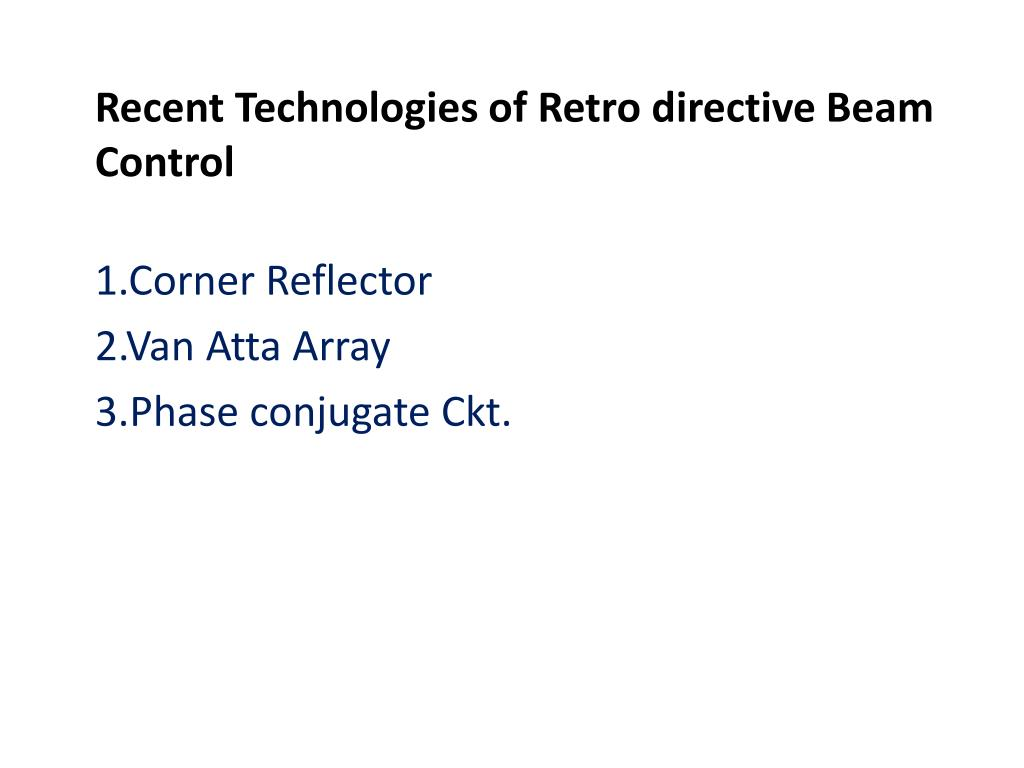 Recent Technologies of Retro directive Beam Control