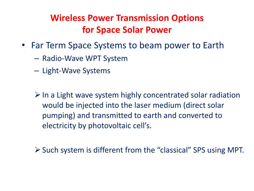 Wireless Power Transmission Options