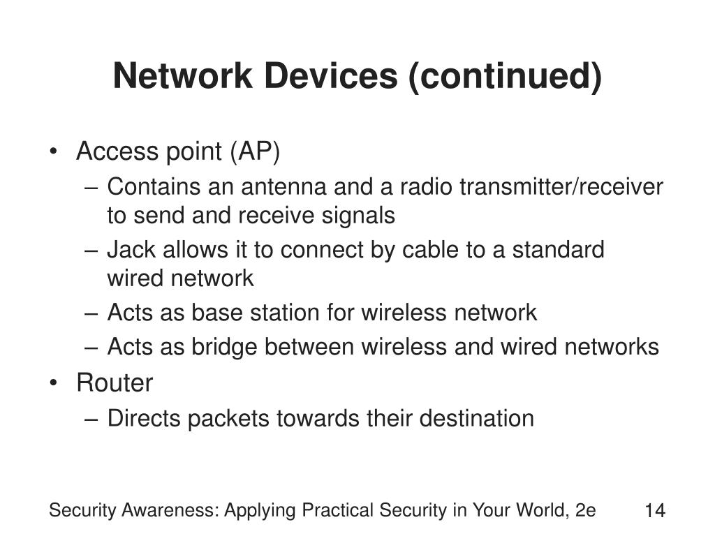 Network Devices (continued)