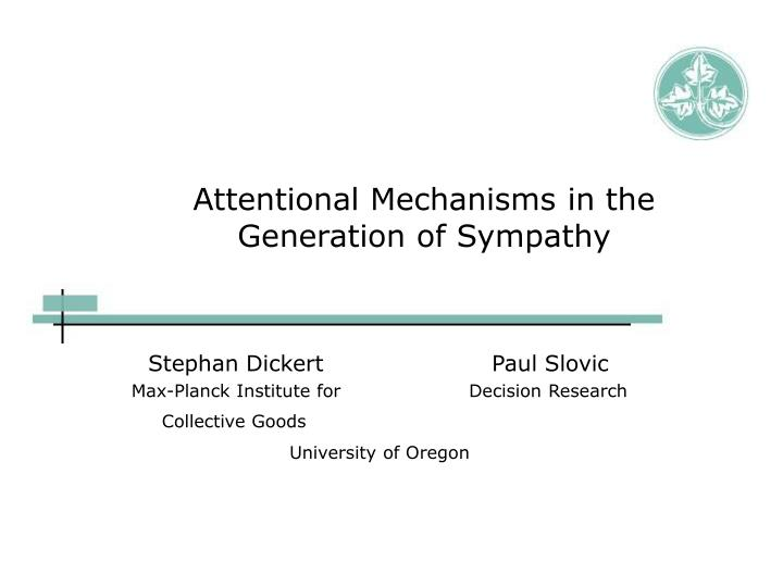 Attentional mechanisms in the generation of sympathy l.jpg