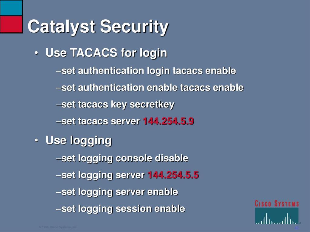 Catalyst Security
