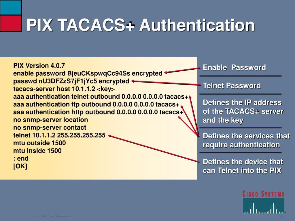 PIX TACACS+ Authentication