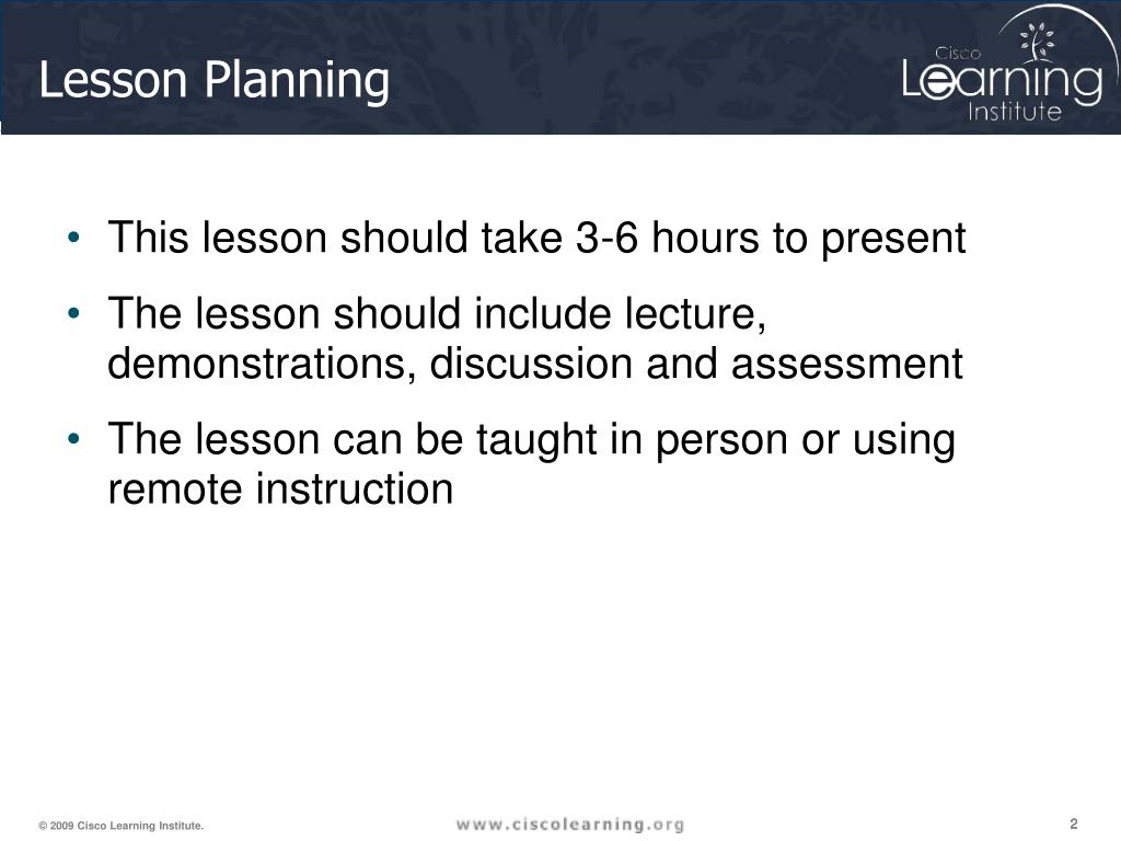 This lesson should take 3-6 hours to present