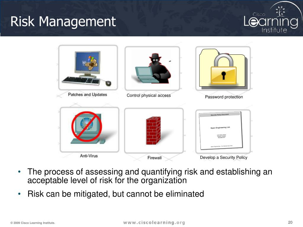 The process of assessing and quantifying risk and establishing an acceptable level of risk for the organization