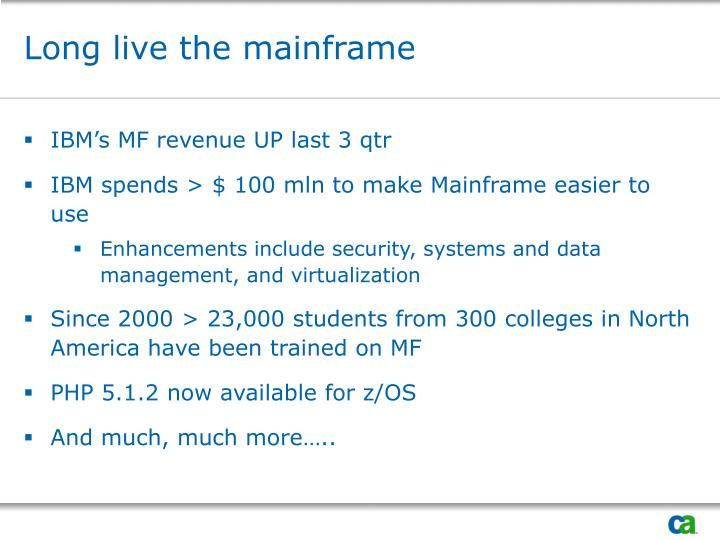 Long live the mainframe