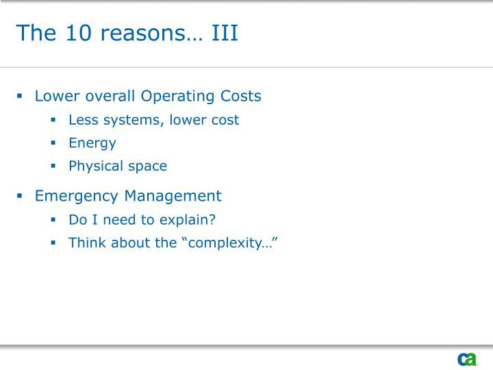 The 10 reasons… III