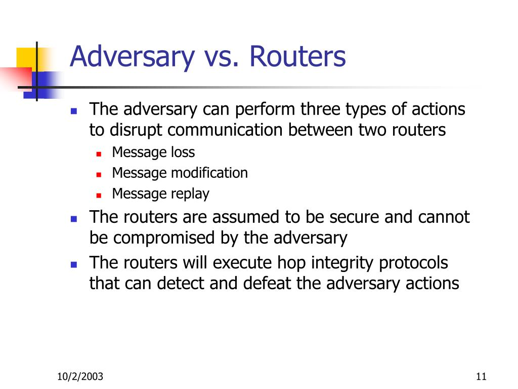Adversary vs. Routers