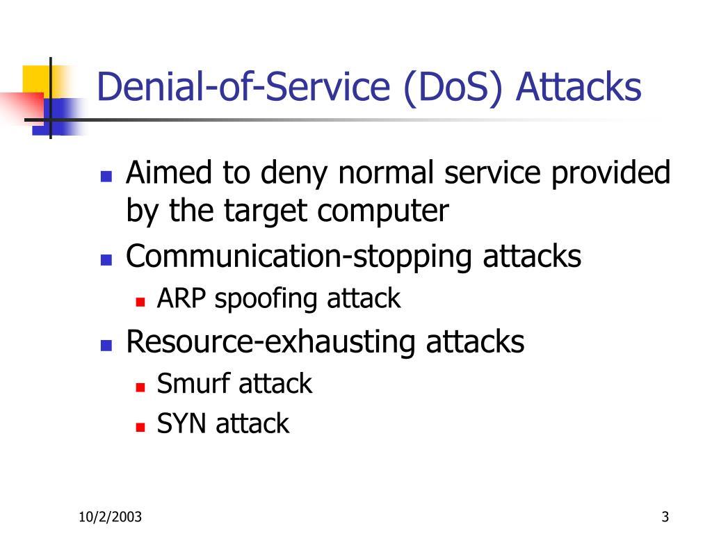Denial-of-Service (DoS) Attacks