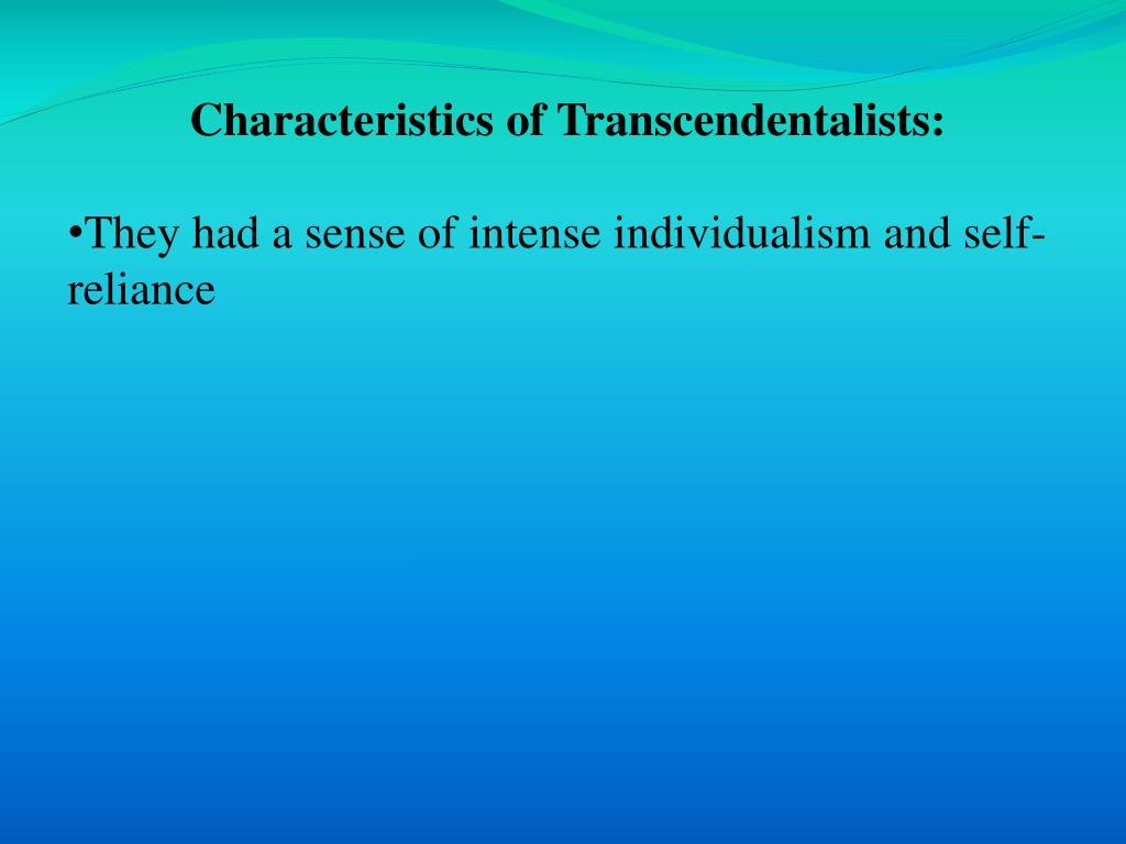 Characteristics of Transcendentalists: