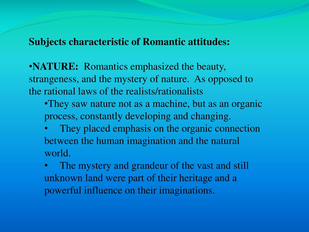 Subjects characteristic of Romantic attitudes: