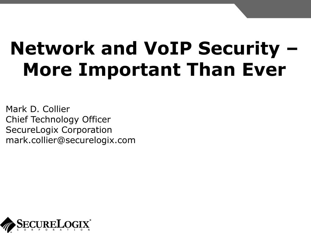 Network and VoIP Security –