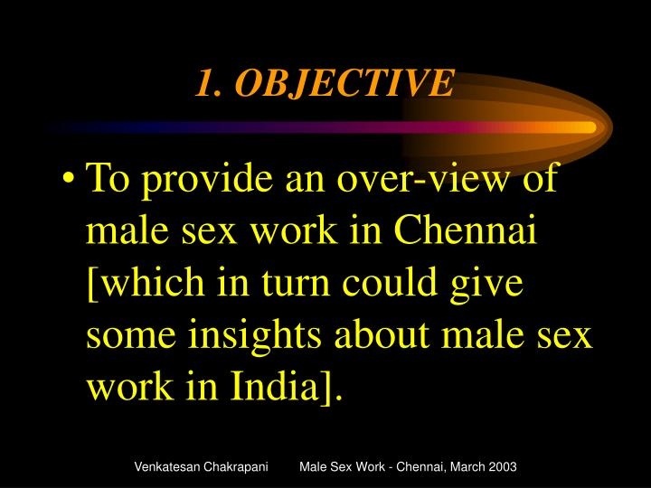 1. OBJECTIVE