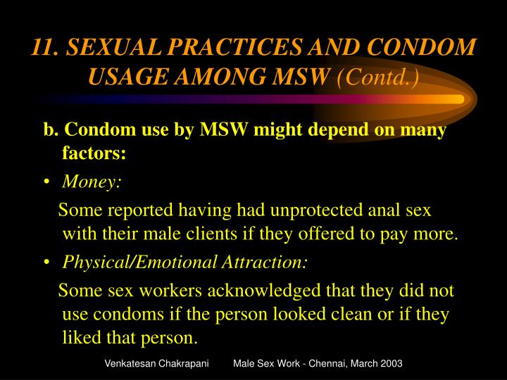 11. SEXUAL PRACTICES AND CONDOM USAGE AMONG MSW