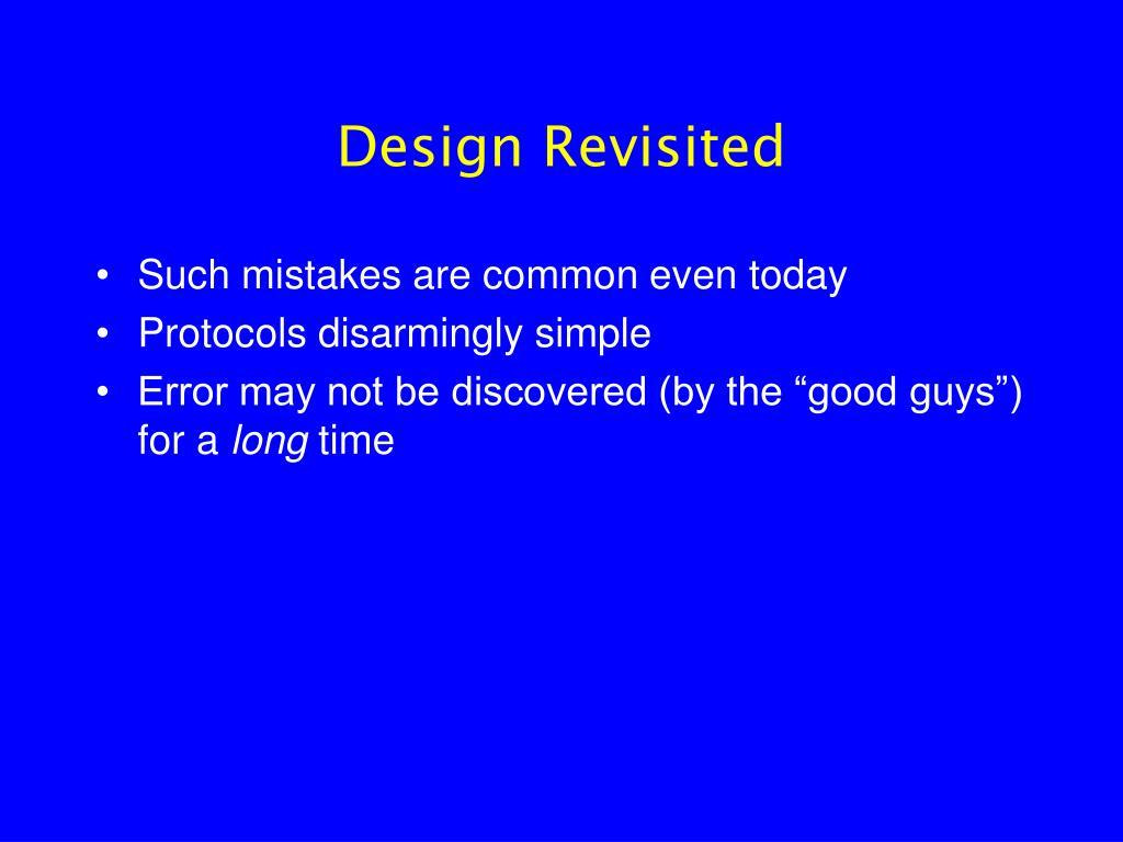 Design Revisited