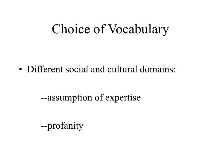 Choice of Vocabulary
