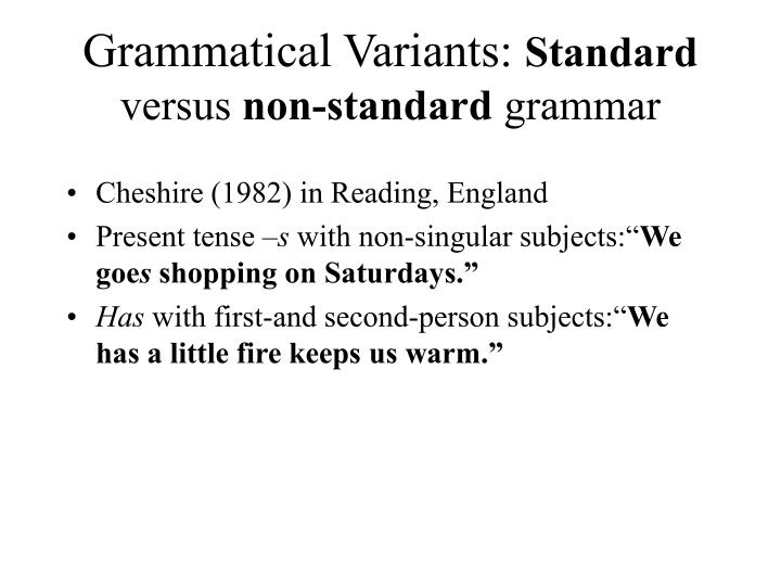 Grammatical Variants: