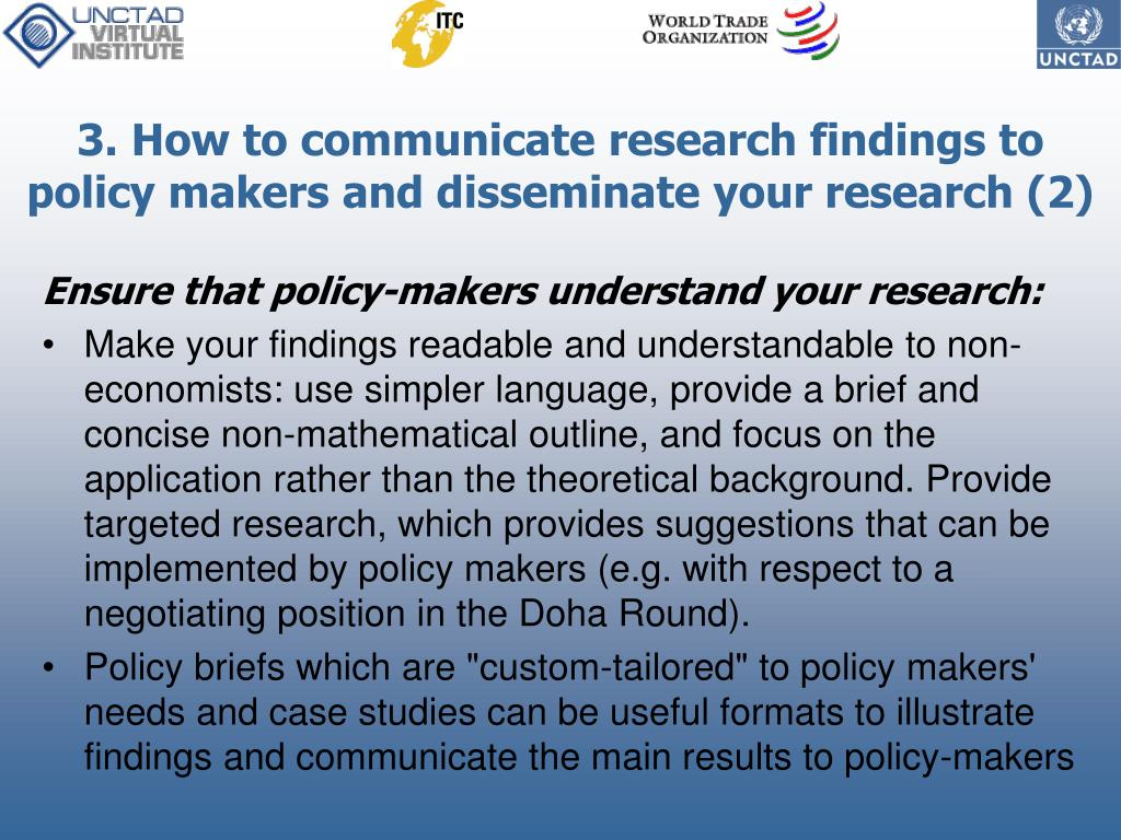 3. How to communicate research findings to policy makers and disseminate your research (2)