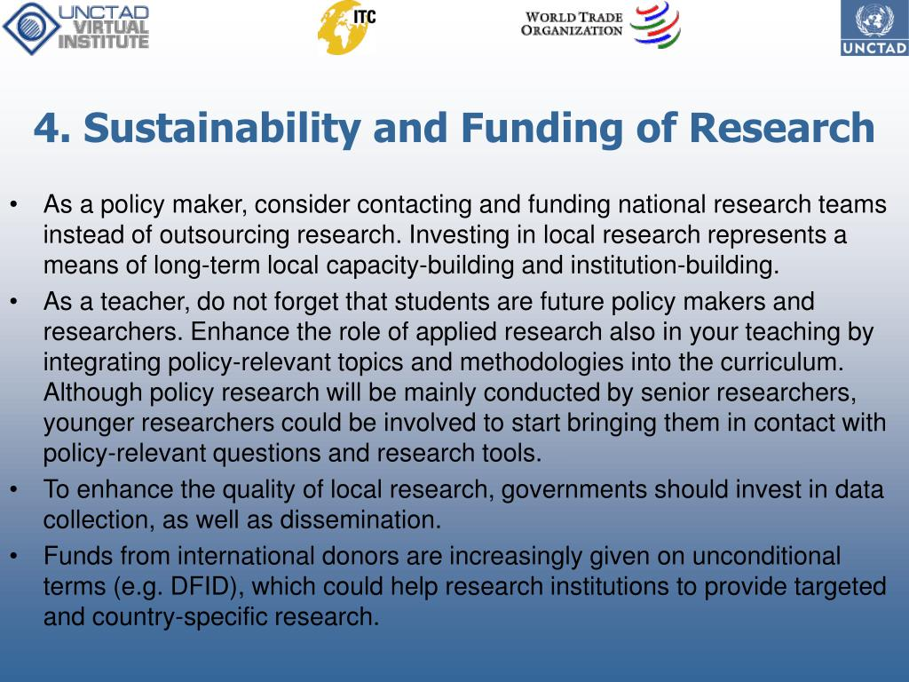 4. Sustainability and Funding of Research