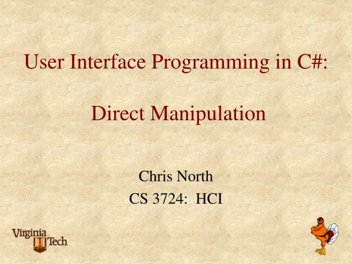 User interface programming in c direct manipulation l.jpg