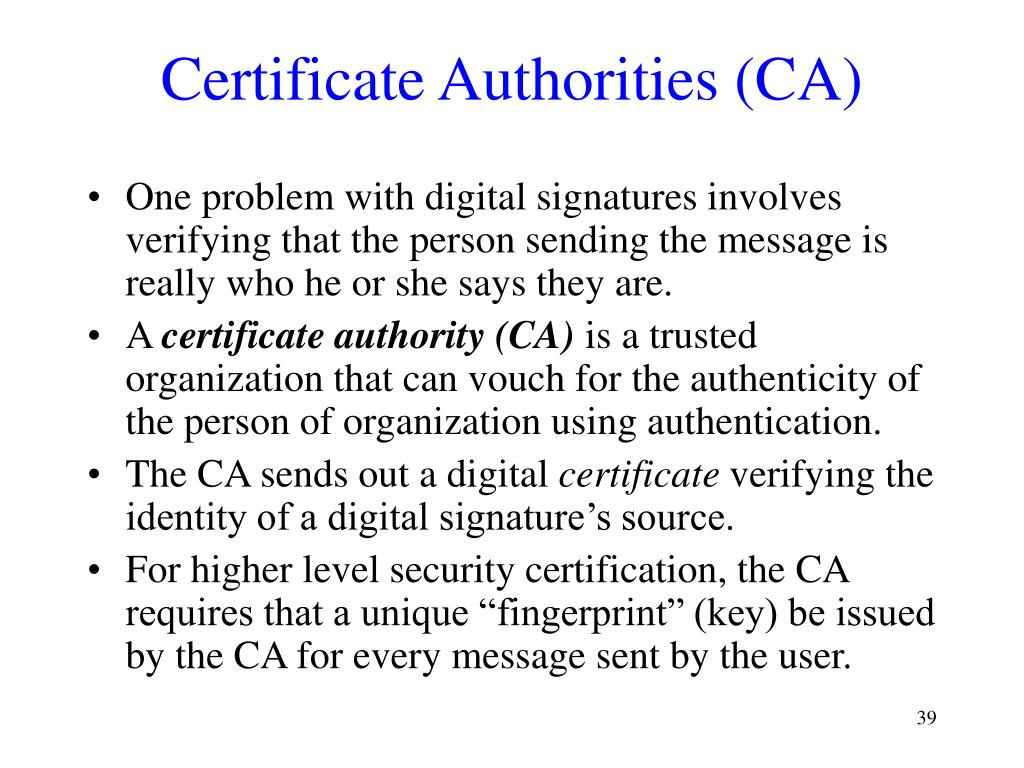 Certificate Authorities (CA)