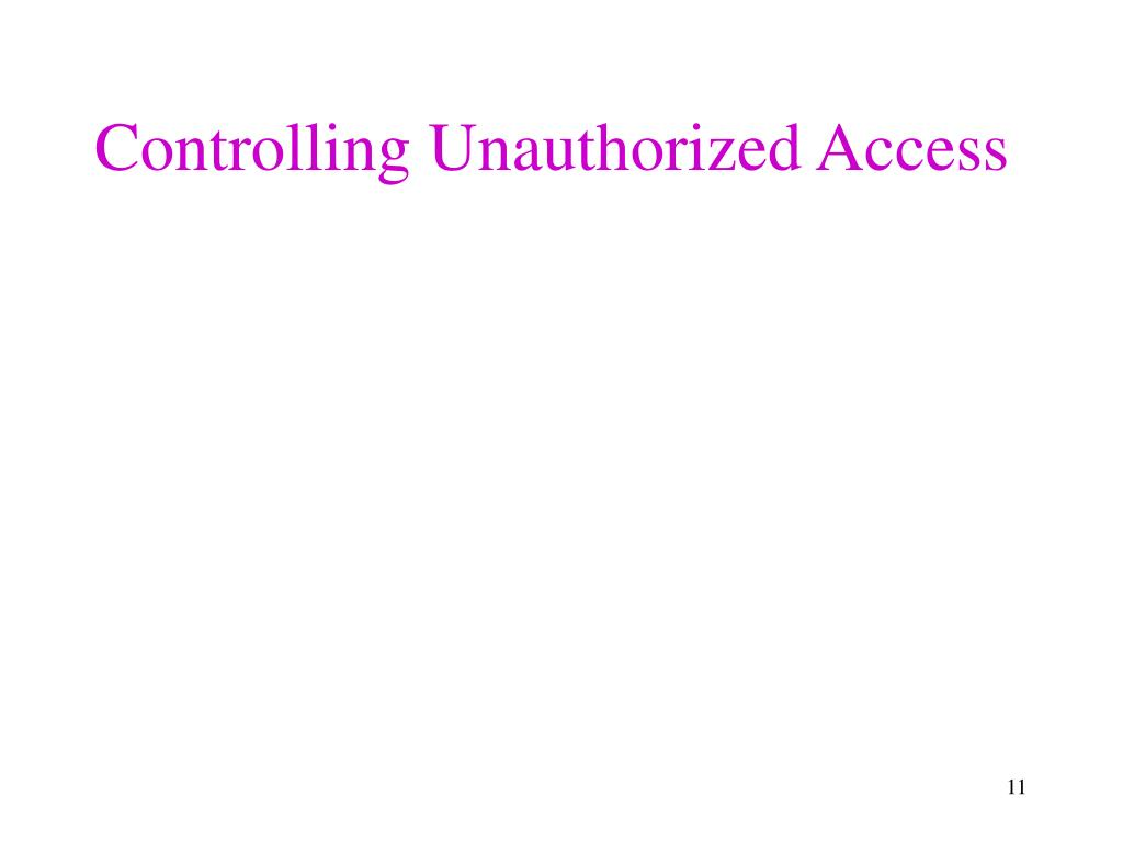 Controlling Unauthorized Access