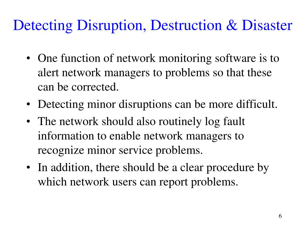 Detecting Disruption, Destruction & Disaster
