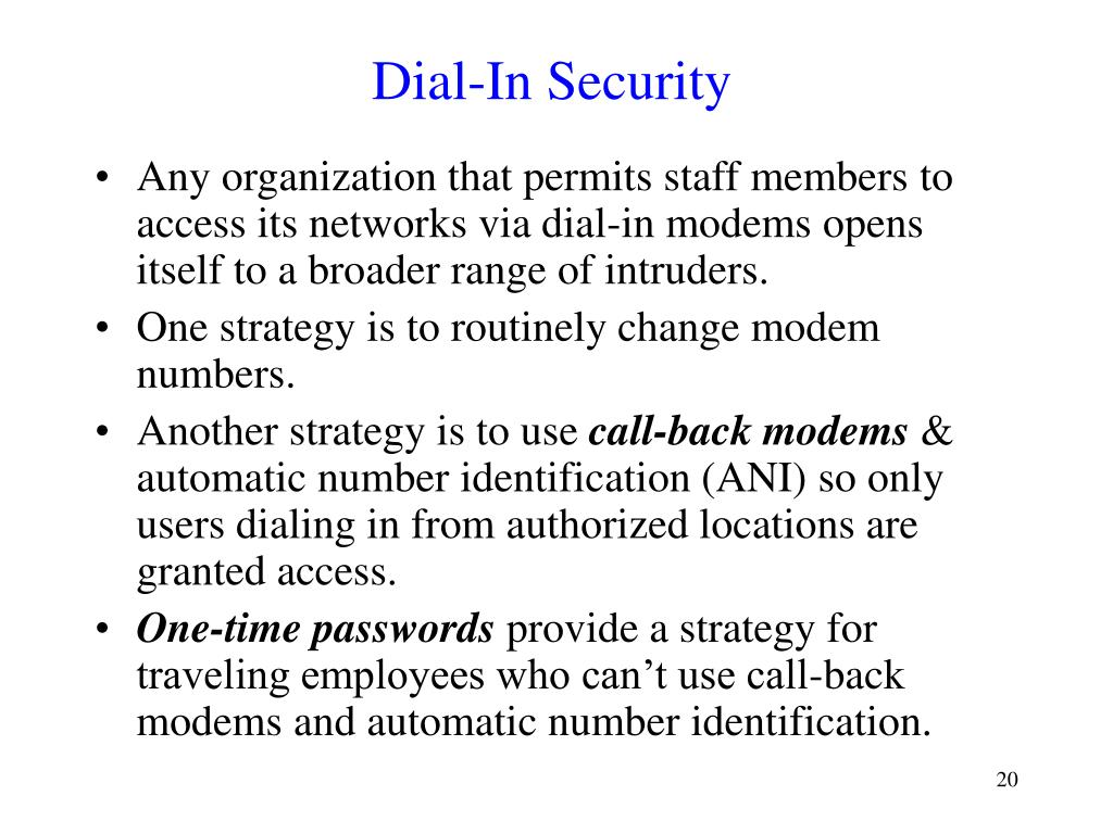 Dial-In Security
