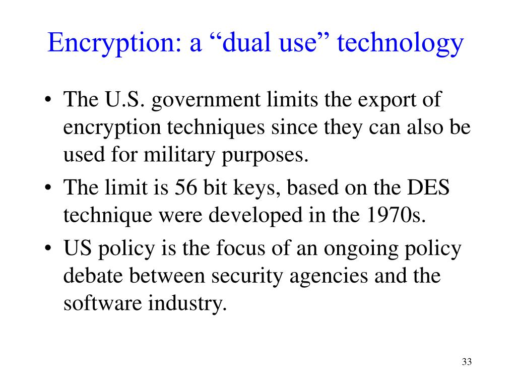 "Encryption: a ""dual use"" technology"