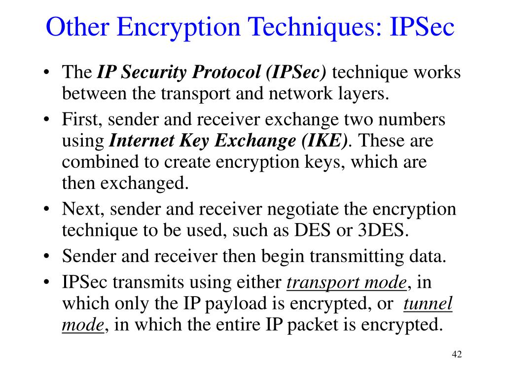 Other Encryption Techniques: IPSec