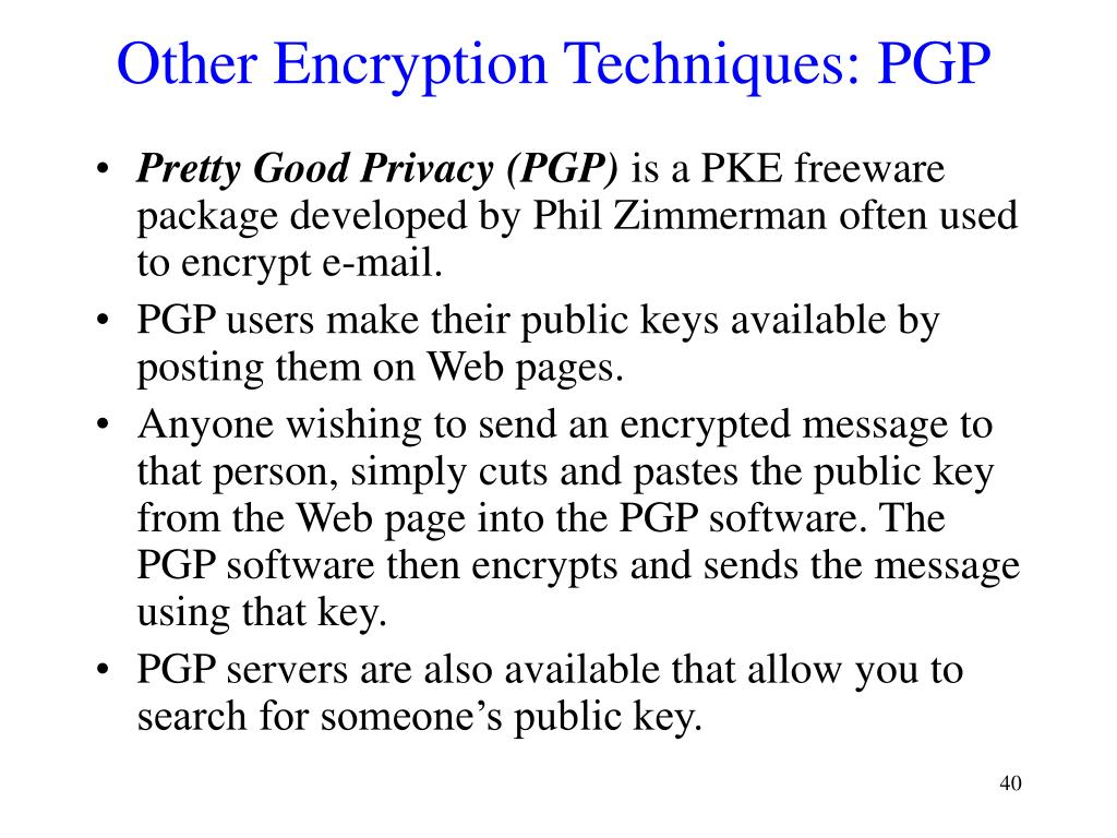 Other Encryption Techniques: PGP