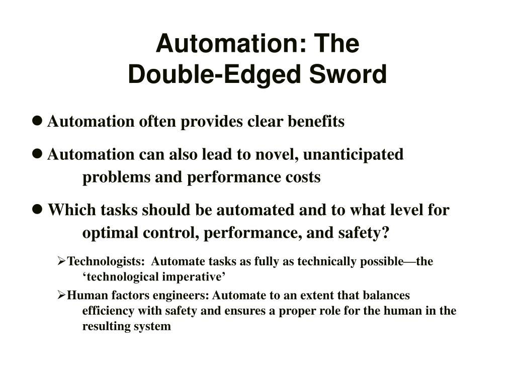 Automation: The