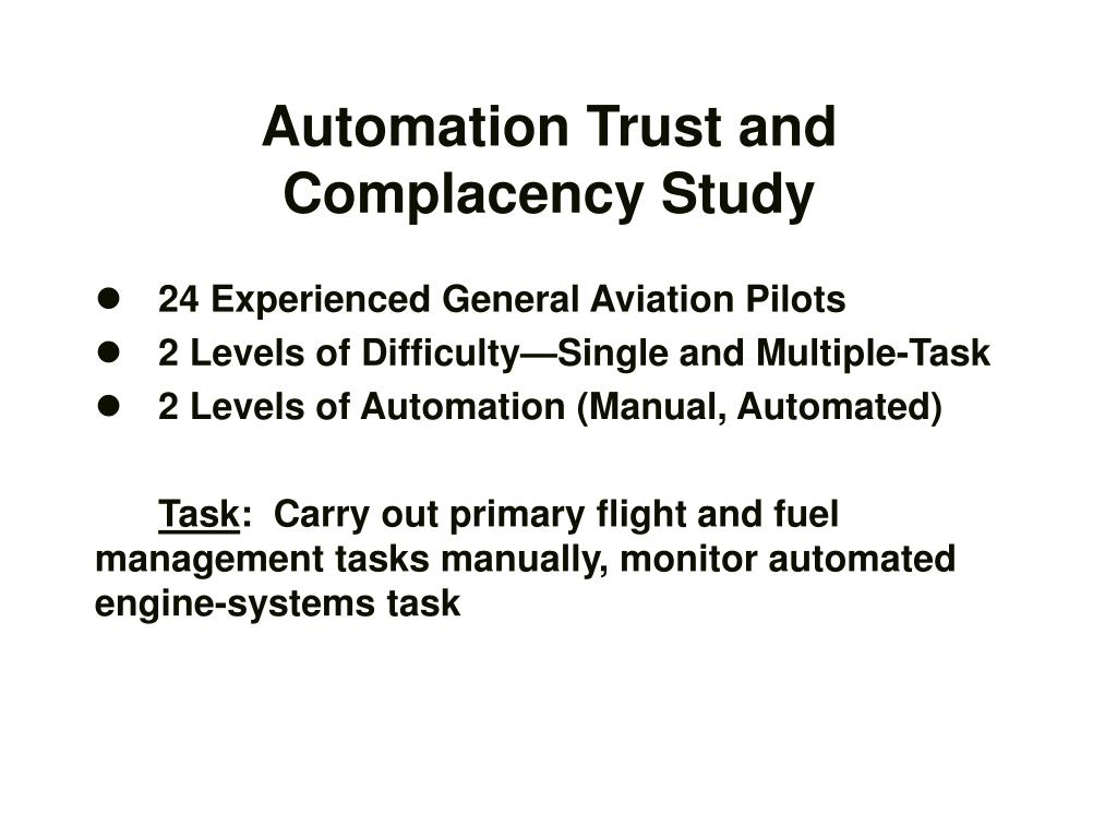 Automation Trust and Complacency Study