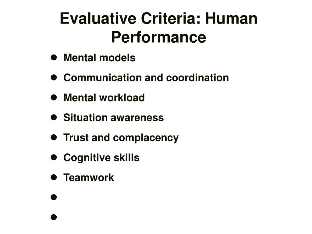 Evaluative Criteria: Human Performance