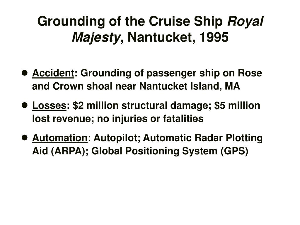 Grounding of the Cruise Ship