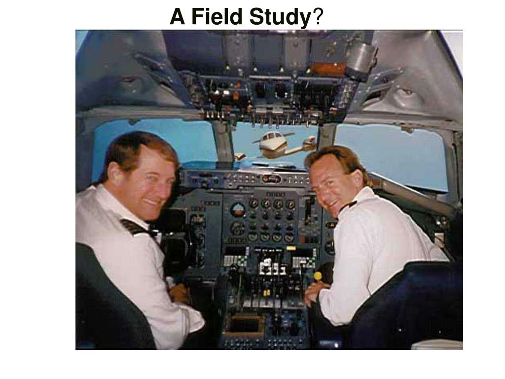 A Field Study