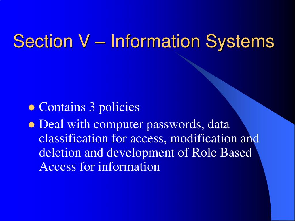 Section V – Information Systems