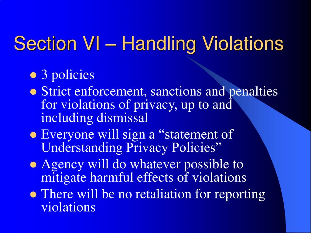 Section VI – Handling Violations