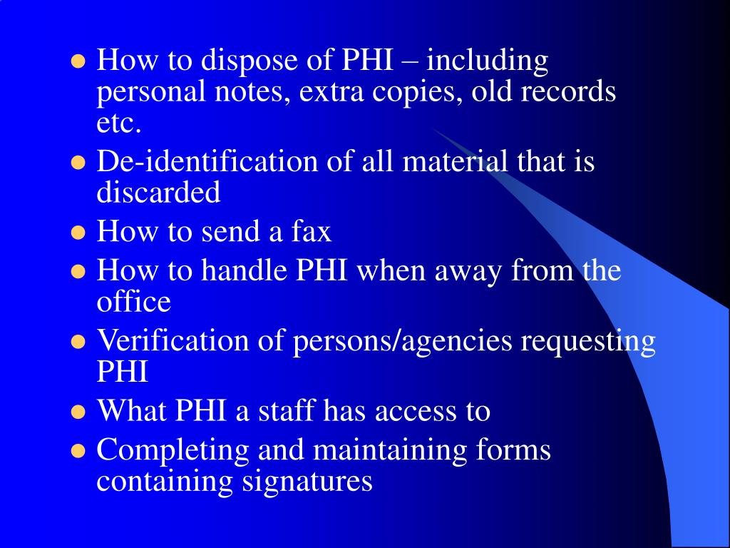 How to dispose of PHI – including personal notes, extra copies, old records etc.