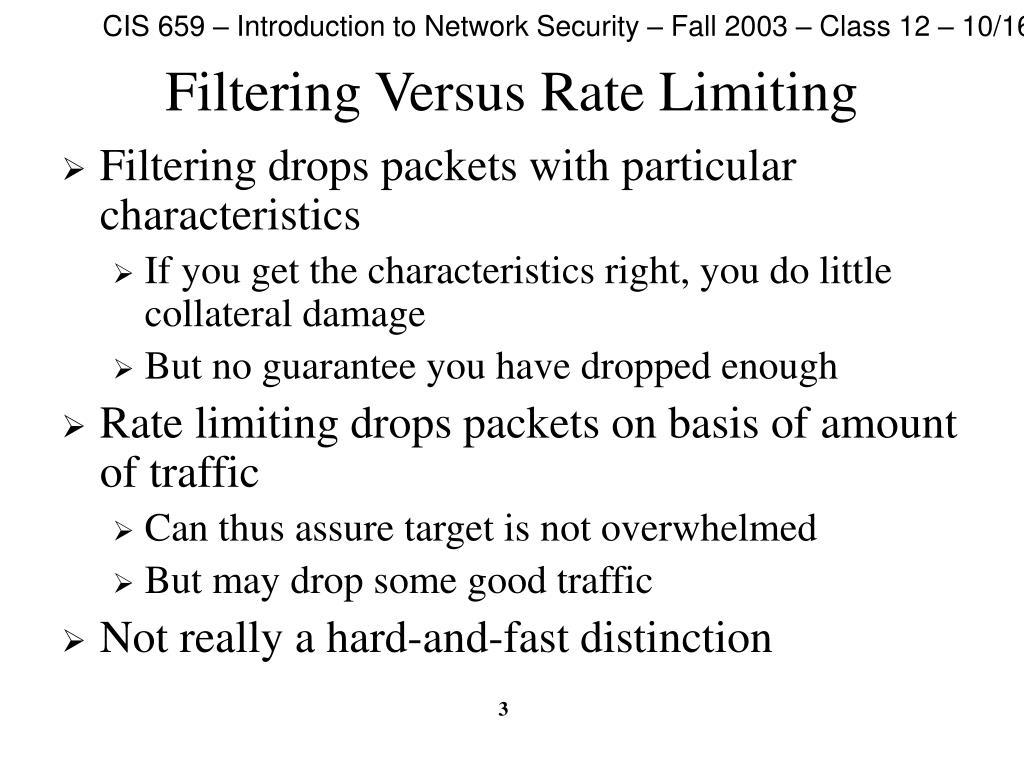 Filtering Versus Rate Limiting