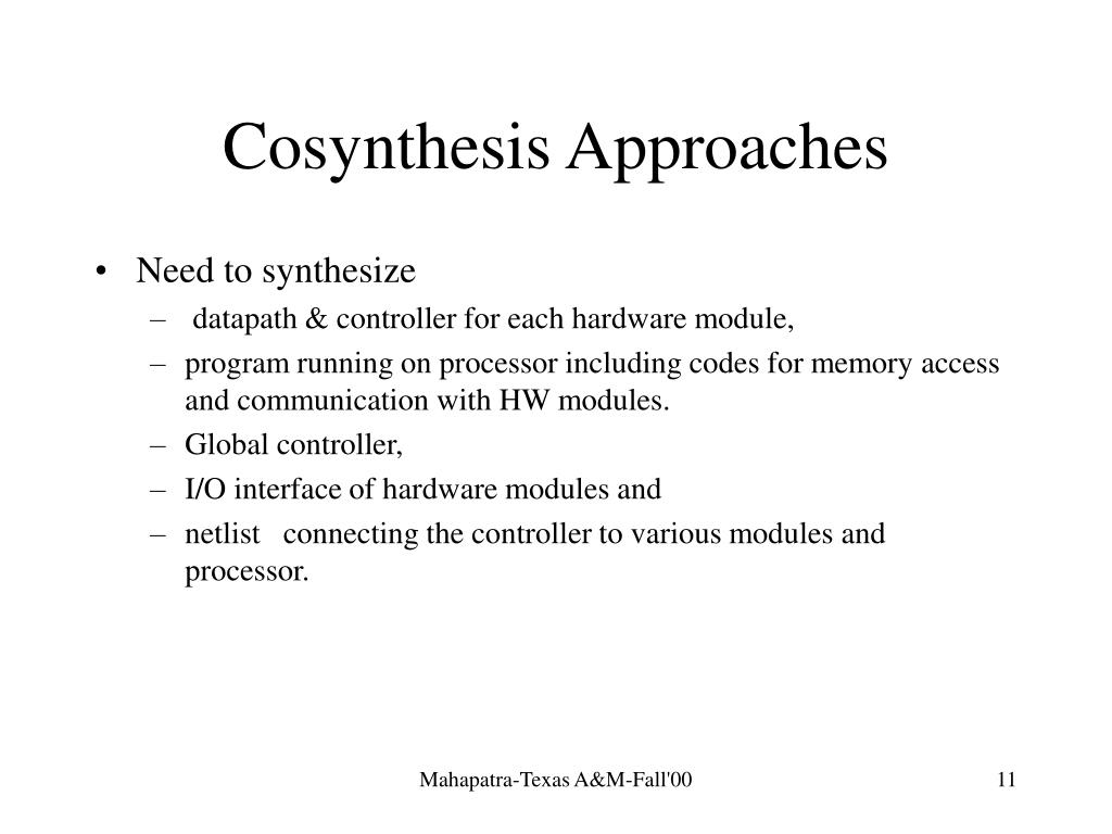 Cosynthesis Approaches