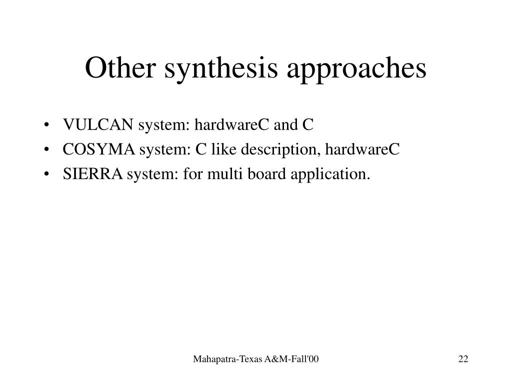 Other synthesis approaches