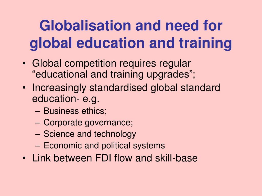 Globalisation and need for global education and training