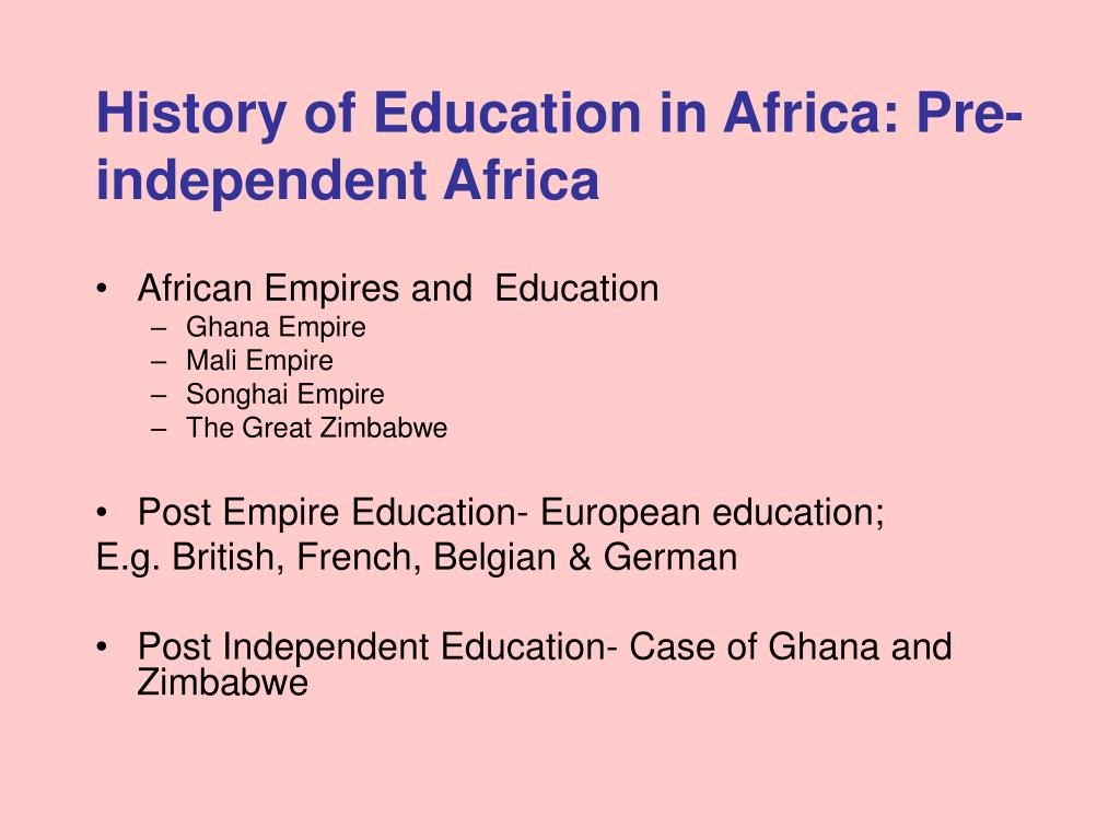 History of Education in Africa: Pre-independent Africa